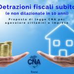 Recupero detrazioni fiscali, CNA presenta una proposta di legge per ottenerli subito e non dopo 10 anni: obiettivo agevolare i cittadini e sostenere il rilancio del settore edilizio, fondamentale per tutta l'economia.