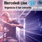 Mercoledì Live: organizza un concerto e spendi solo 25€ di Siae